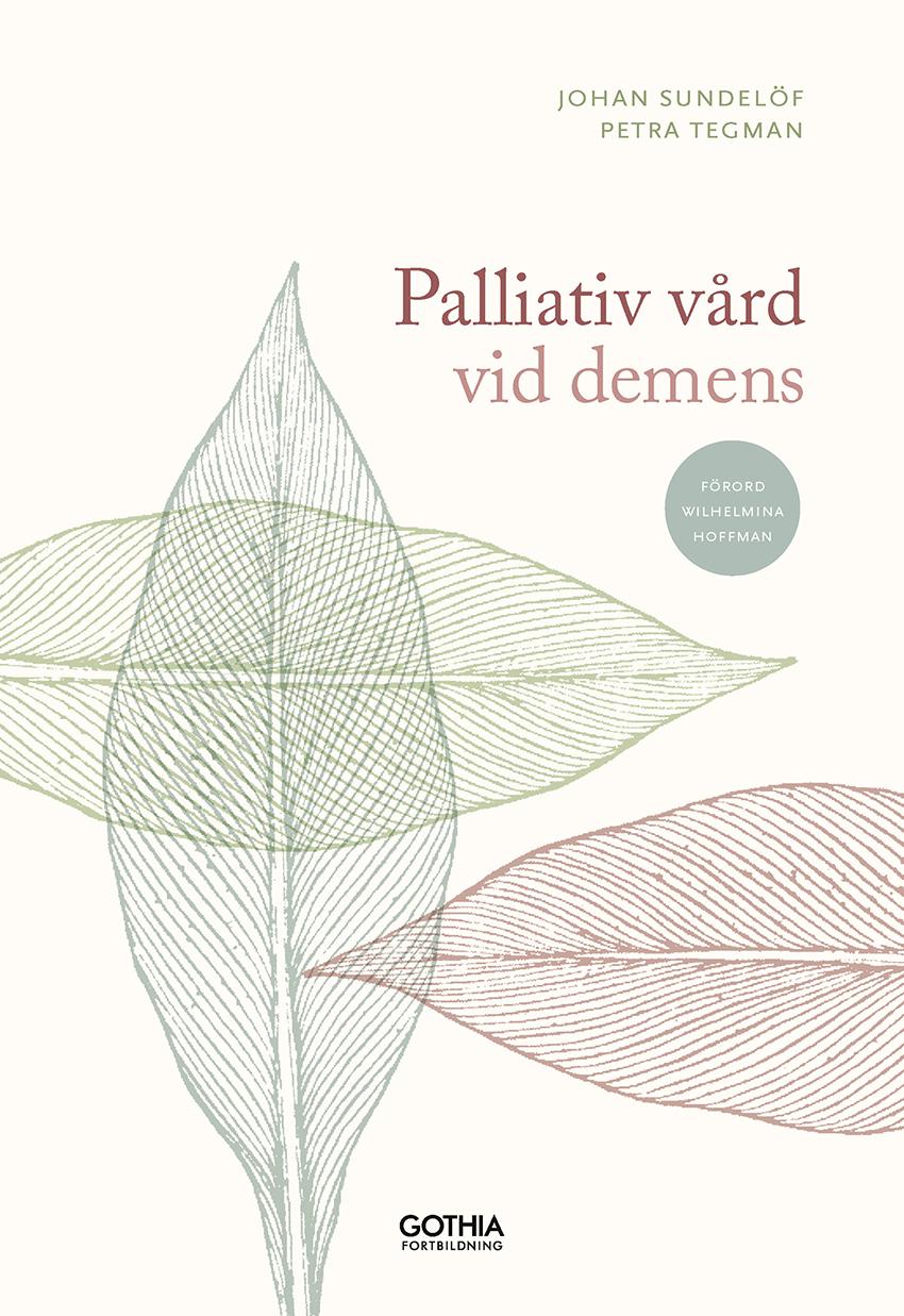 Palliativ vård för optimerad livskvalitet vid demens